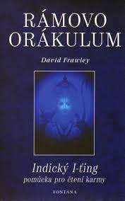 FRAWLEY David – Rámovo orákulum