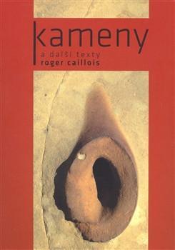 Roger Caillois – Kameny a další texty