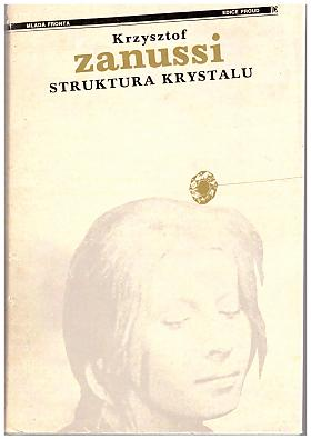 Krzysztof Zanussi – Struktura krystalu