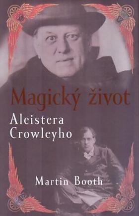 Martin Booth – Magický život Aleistera Crowleyho