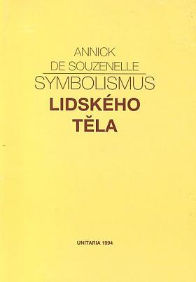 Souzenelle de Annick – Symbolismus lidského těla De Souzenelle Annick