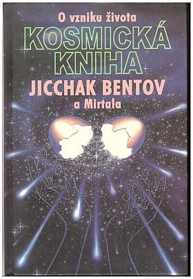 Jicchak Bentov, Mirtala Bentov – Kosmická kniha