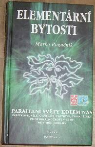 Marko Pogačnik – Elementární bytosti - Paralelní světy kolem nás