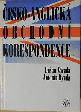 D. Závada A. Dynda – Česko-anglická obchodní korespondence D. Závada, A. Dynda