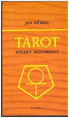 Jan Němec – Tarot aneb Stezky moudrosti