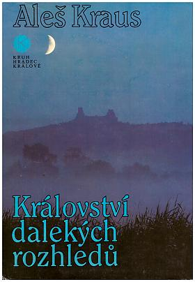 Aleš Kraus – Království dalekých rozhledů