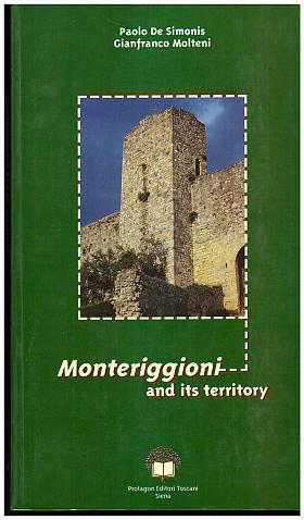 Gianfranco Molteni; Paolo De Simonis – Monteriggioni and its territory