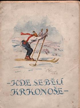 Antonín Nečásek – Kde se bělí Krkonoše - vzpomínkový sborník Vysoké nad Jizerou