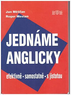 Jan Měšťan – Jednáme anglicky. efektivně-samostatně-s jistotou