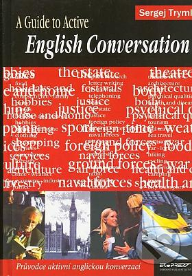 Sergej Tryml – A Guide to Active English Conversation