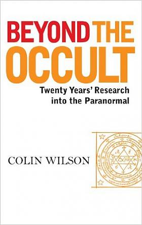 Colin Wilson – Beyond the Occult