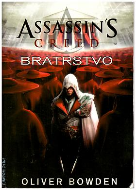 Oliver Bowden – Assassin´s Creed 2 - Bratrstvo