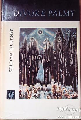 William Faulkner – Divoké palmy