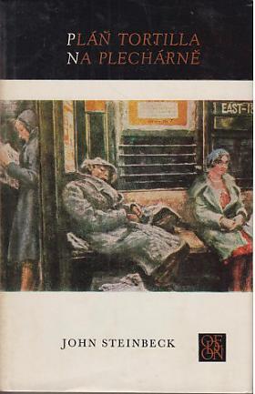 John Steinbeck – Pláň Tortilla. Na Plechárně