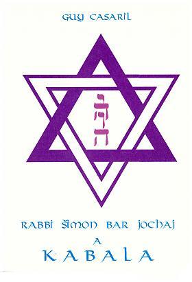 Guy Casaril – Rabbi Šimon bar Jochaj a kabala