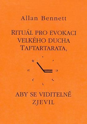 Allan Bennett – Rituál pro evokaci velkého ducha Taftartarata, aby se viditelně zjevil
