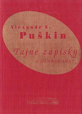 Aleksandr Sergejevič Puškin – Tajné zápisky z let 1836-1837