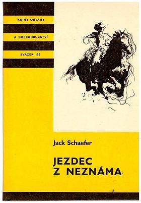 Jack Schaefer – Jezdec z neznáma