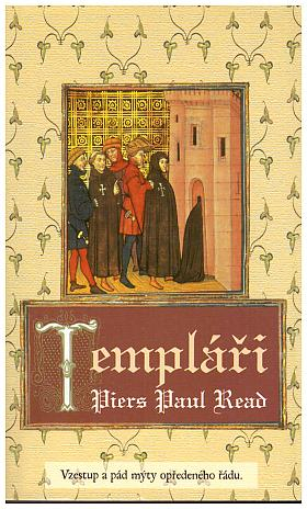 Piers Paul Read – Templáři