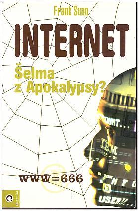 Frank Sunn – Internet - Šelma z Apokalypsy?