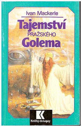 Ivan Mackerle – Tajemství pražského Golema