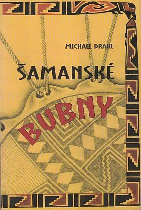Michael Drake – Šamanské bubny