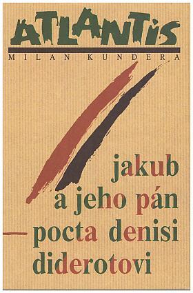 Milan Kundera – Jakub a jeho pán