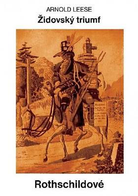 Rothschildové Židovský triumf Arnold Leese
