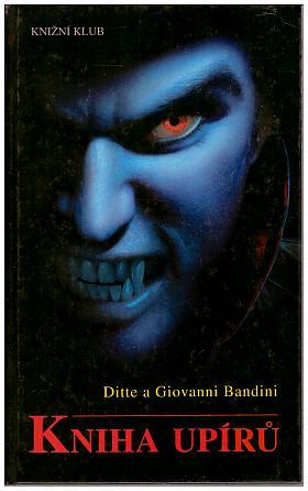 Ditte Bandini Giovanni Bandini – Kniha upírů Ditte Bandini a Giovanni Bandini