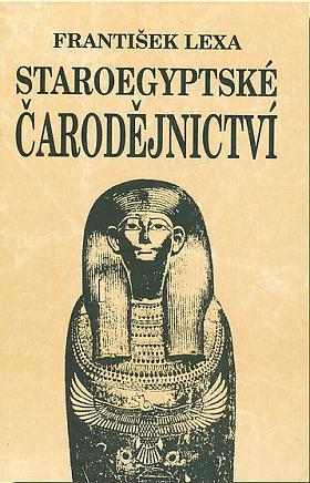 František Lexa – Staroegyptské čarodějnictví
