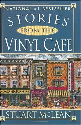 Stuart McLean – Stories From The Vinyl Cafe
