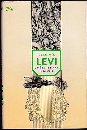 Vladimir Lvovič Levi – Umění jednat s lidmi Vladimir Levi
