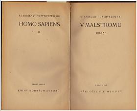 Stanisław Przybyszewski – V Malstromu Homo sapiens: III