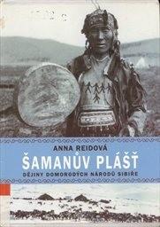 Anna Reidová – Šamanův plášť