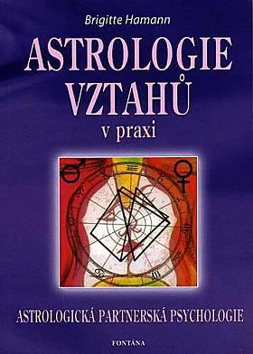 Brigitte Hamann – Astrologie vztahů v praxi