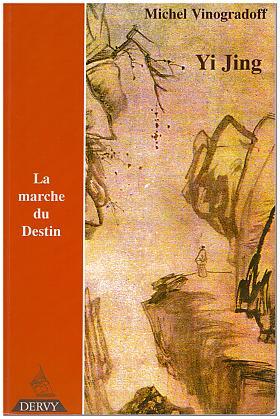 Michel Vinogradoff – Yi jing ou La marche du destin