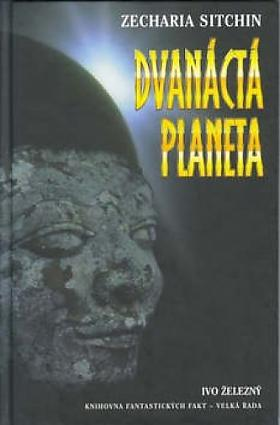 Zecharia Sitchin – Dvanáctá planeta