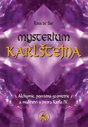 Rosa de Sar – Mysterium Karlštejna