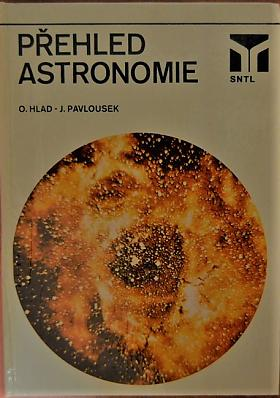 Oldřich Hlad Jaroslav Pavlousek – Přehled astronomie