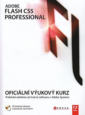 Adobe Flash CS5 Professional: Oficiální výukový kurz