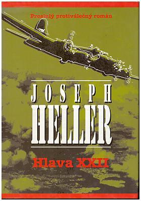 Joseph Heller – Zavíráme!
