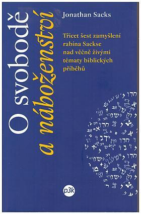 Jonathan Sacks – O svobodě a náboženství