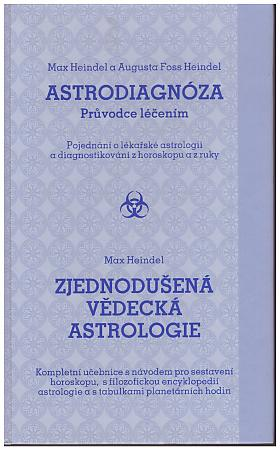 Max Heindel Augusta Foss-Heindel – Astrodiagnoza