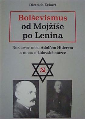 Dietrich Eckhart – Bolševismus od Mojžíše po Lenina