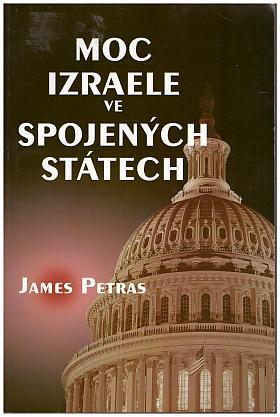 James Petras – Moc Izraele ve Spojených státech