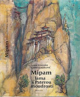 Albert Arthur Yongden – Mipam, lama s Paterou moudrostí