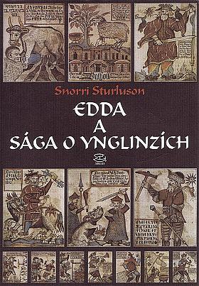 Snorri Sturluson – Edda a Sága o Ynglinzích