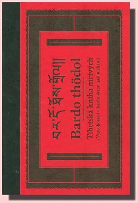 Mistr Padmasambhava – Tibetská kniha mrtvých