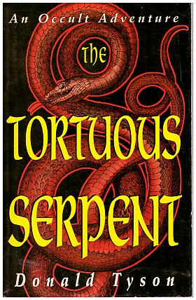 Donald Tyson – The Tortuous Serpent: An Occult Adventure