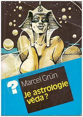 Marcel Gruen – Je astrologie věda?